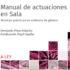 """Obra editorial """"Manual de actuaciones en sala.Técnicas prácticas en violencia de género"""""""